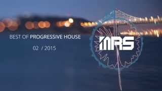 Best of Progressive House Mix / February 2015
