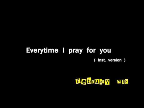 Everytime I pray for you ( Inst. version )