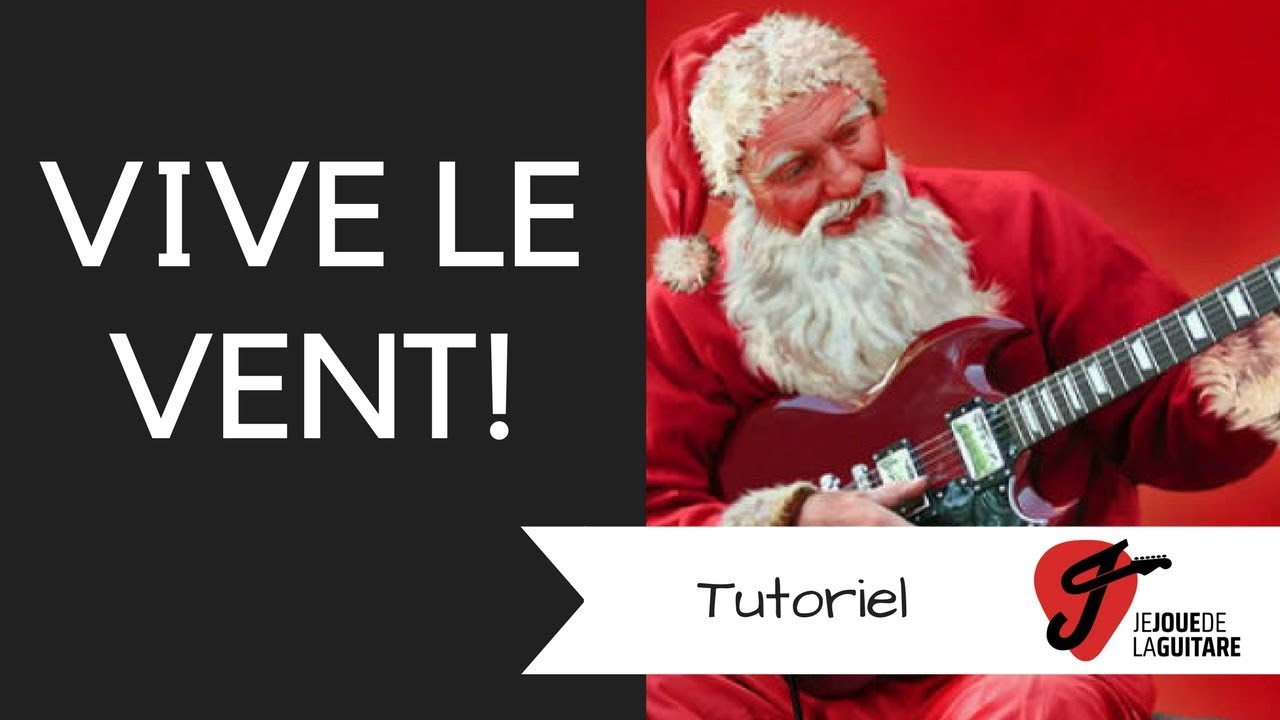 Cours De Guitare Vive Le Vent Version Ultra Facile Youtube