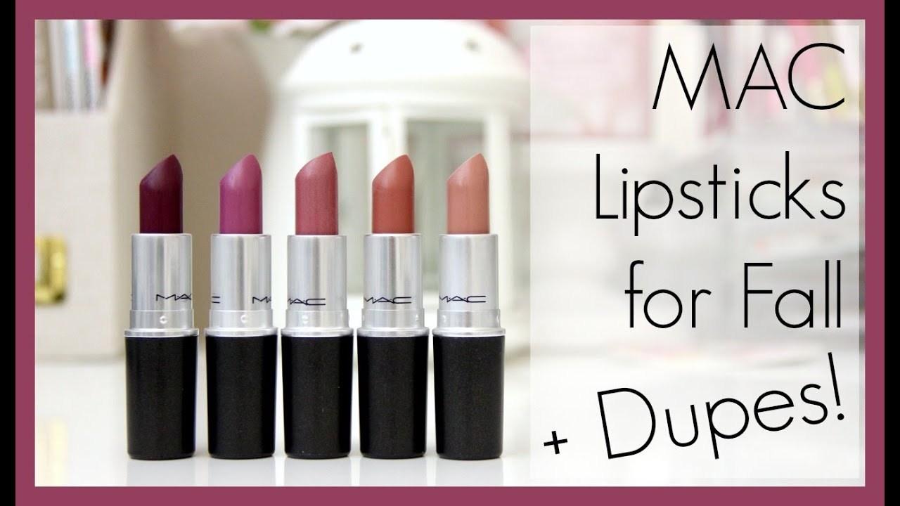 5 mac lipstick dupes fall edition erisaxo youtube