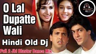 O Laal Dupatte Wali Tera Naam To Bata Dj song | OLD Bollywood ( Jbl Blaster Dance Mix)