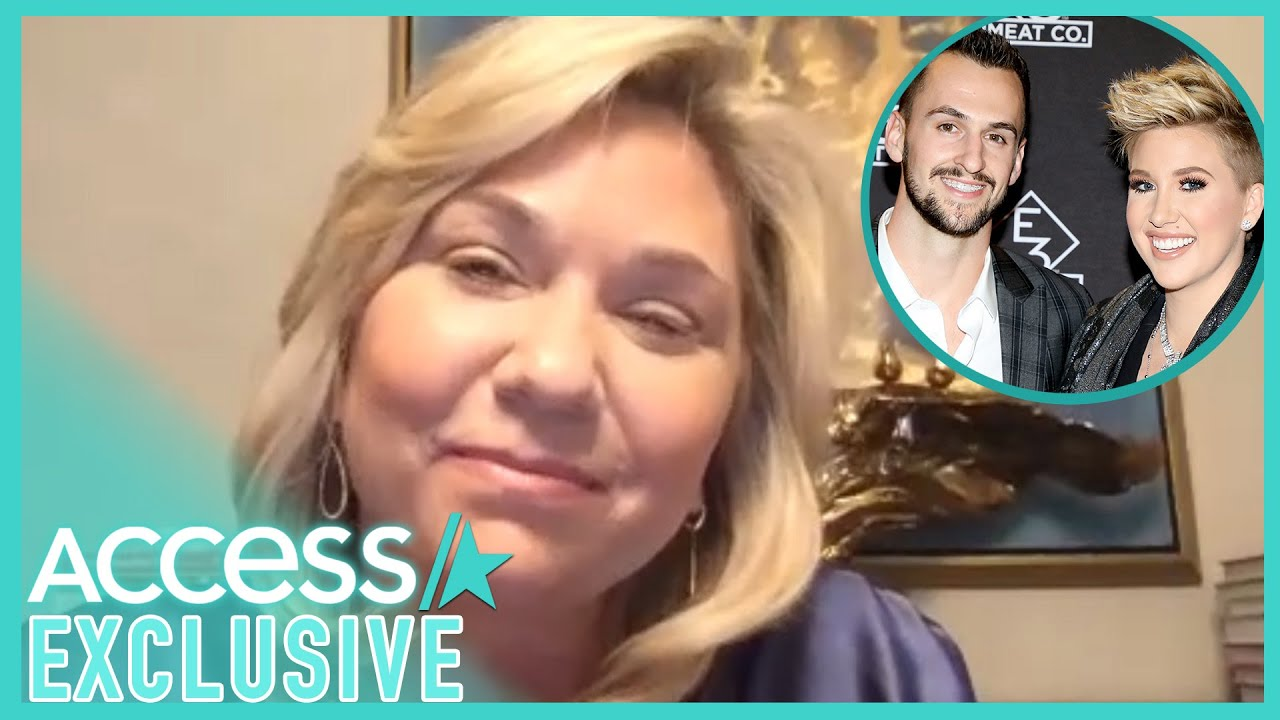 Julie Chrisley Says Savannah & Her Ex-Fiancé Are 'In A Great Place'