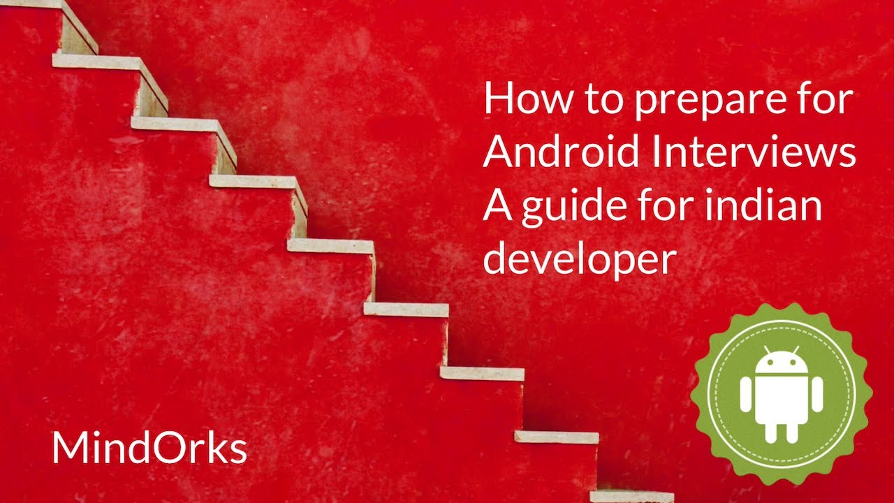 Android Interview Questions Github android developer interview preparation guide - cracking the