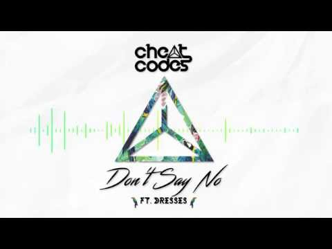 cheat-codes-dont-say-no-official-audio