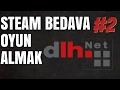 STEAM BEDAVA OYUN ALMAK  #2