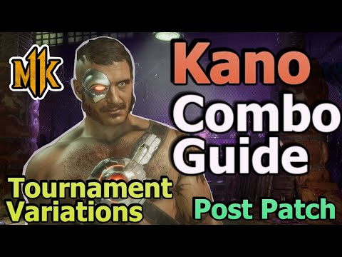MK11 Kano Combo Guide/Tutorial - Tournament Variations - (Ripper/Dirtbag)  Post Patch