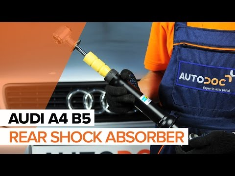 How to replace rear shock absorbersonAUDI A4 B5TUTORIAL | AUTODOC