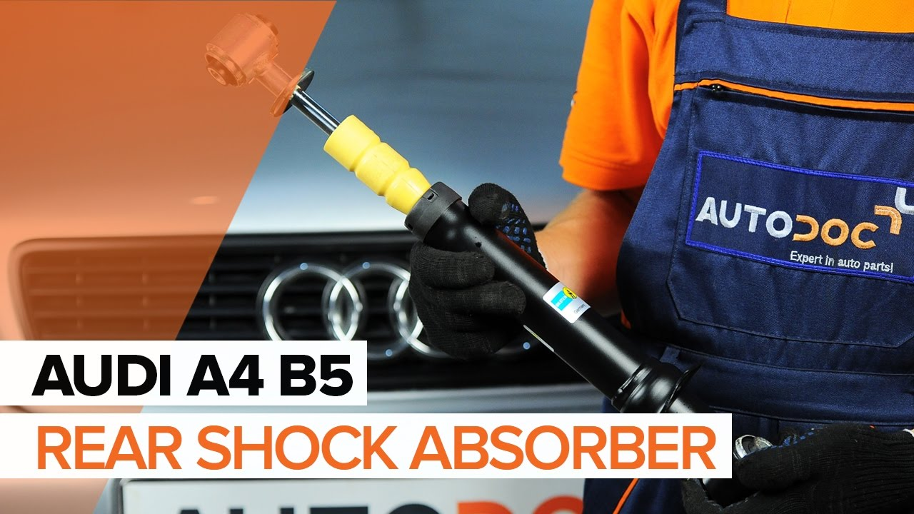 How To Replace Rear Shock Absorbers On Audi A4 B5 Tutorial Autodoc