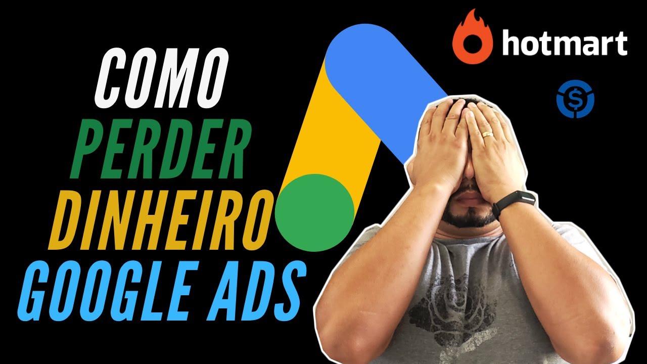 Google Ads Para Afiliados 2020: 5 Dicas Para NÃO PERDER Dinheiro