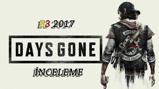 E3 2017 İNCELEME | DAYS GONE | TEASER TRAİLER