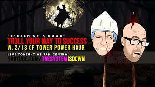 267: Troll Your Way to Success w. Tower Power Hour