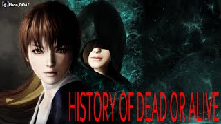 History/Evolution - DEAD OR ALIVE (1996 - 2015)