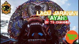 """AYAH"" ¦ ""Story Wa"" ¦ [Cover Jaranan] - Rogo Samboyo"