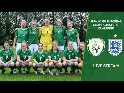 LIVE | Ireland WU19 vs England WU19 - UEFA Women's Under-19 European Championship Qualifier
