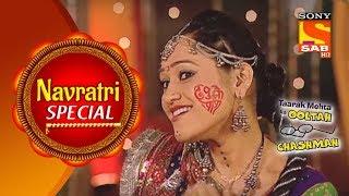 Navratri Special | Gokuldham's Navratri | Taarak Mehta Ka Ooltah Chashmah