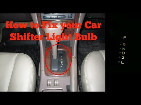 How To Fix Your Car Gear Shifter Light Bulb Youtube