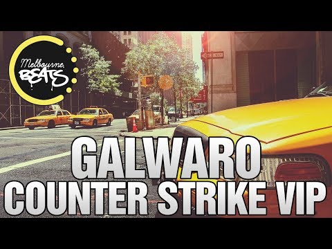 Galwaro - Counter Strike (VIP Mix)
