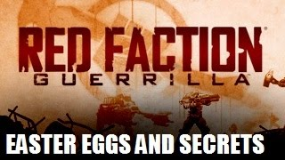 Red Faction Guerrilla All Easter Eggs and Secrets