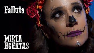 Mirta Huertas - Falluta (Video Oficial)