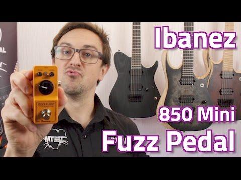 Ibanez 2017 850 Fuzz Mini Pedal Demo