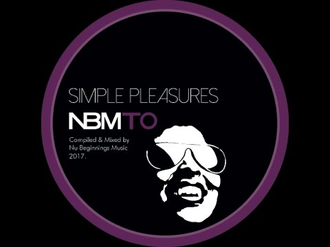 DEEP SOULFUL HOUSE - SIMPLE PLEASURES - NBMTO DEC 2016
