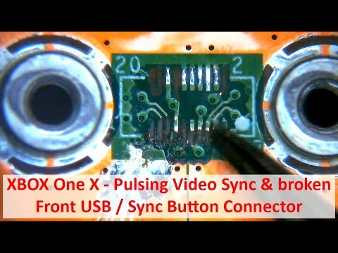 XBOX One X - Pulsing Video Sync And Broken Front USB / Sync Button Connector