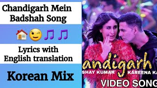 (English lyrics)-Chandigarh Mein full song lyrics with English translation| Good Newwz |