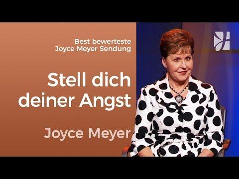 Stell dich deiner Angst – Best bewerteste Sendung – Joyce Meyer – Persönlichkeit stärken