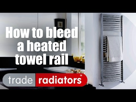 How To Bleed A Heated Towel Rail