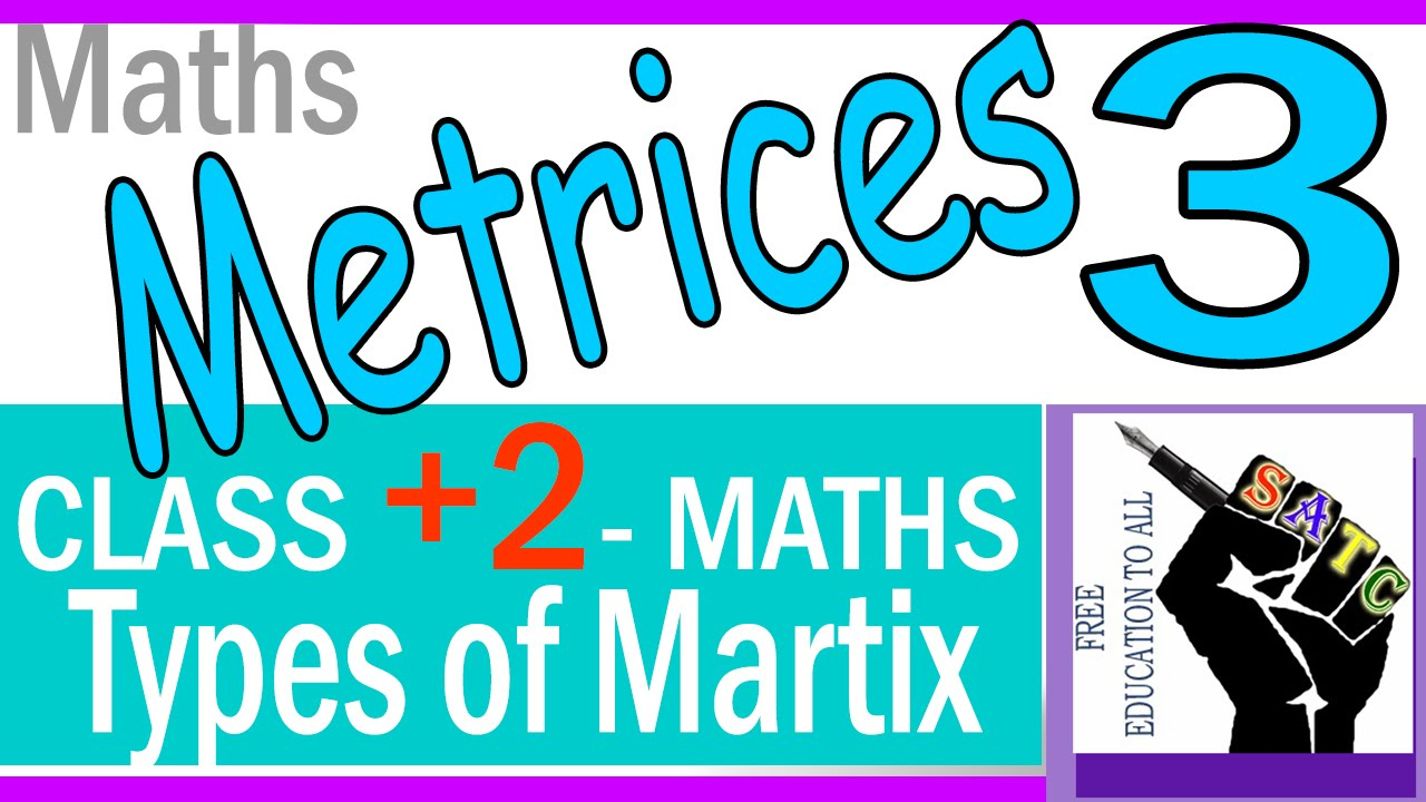 Maths Matrices class 12 Part 3(Type of matrix) KERALA/CBSE - YouTube