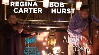 "Regina Carter & Bob Hurst, ""Strung Out"" Night Owl   NPR Music"
