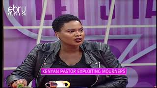 Are Kenyan Pastors Exploiting Mourners?