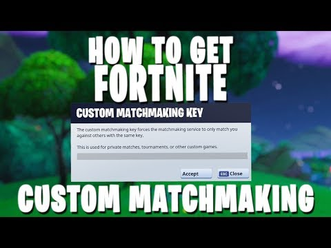 create matchmaking key fortnite