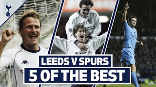 Five classic strikes against Leeds United | FIVE OF THE BEST