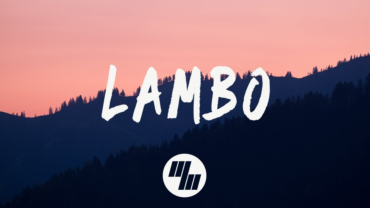 Steve Reece - Lambo (Lyrics / Lyric Video) Ft. Maria Lynn