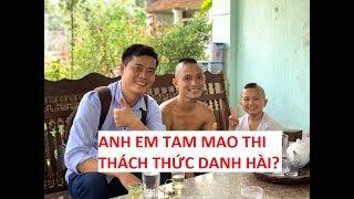 """Tam Mao TV được chương trình """"Thách thức danh hài"""" tới tận nhà mời đi thi?"""