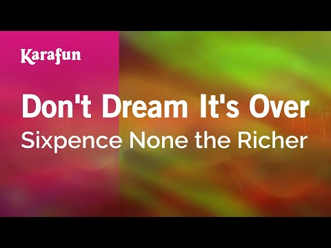 Karaoke Don't Dream It's Over - Sixpence None the Richer *