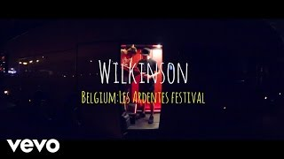 Wilkinson - Live Tour Diary (Wireless & Belgium)