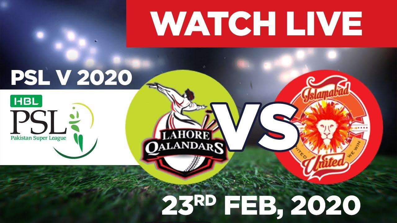 HBL PSL 2020 Live - Lahore Qalandars vs Islamabad United - Match 7 - 23 Feb   BSports