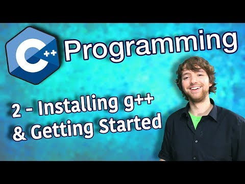 C++ Programming Tutorial 2 - Installing g++ and Getting Started