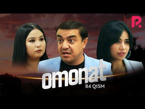 Omonat (o'zbek serial)   Омонат (узбек сериал) 84-qism