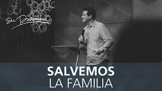 Salvemos la familia - Sergio Hornung - 19 Agosto 2015
