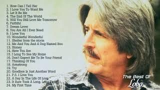 Best Songs Of Lobo │Lobo Greatest Hits   YouTube