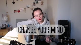 ELI - Change Your Mind (cover)