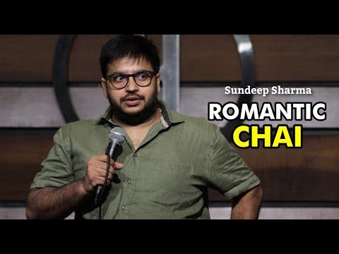 Romantic Chai - Sundeep Sharma Stand-up Comedy