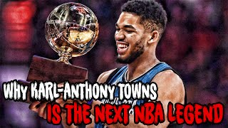 Why Karl-Anthony Towns Is The NEXT NBA LEGEND!