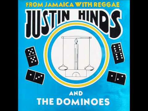 Justin Hinds & The Dominoes - On The Last Day
