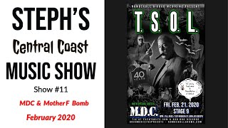 Steph's Music Show #11 Punk Rock at Stage 9 feat. MDC & Mother F Bomb San Luis Obispo