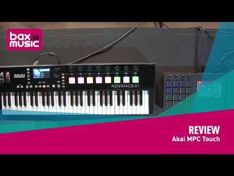 Akai MPC Touch studio controller and Advance61 keyboard - review
