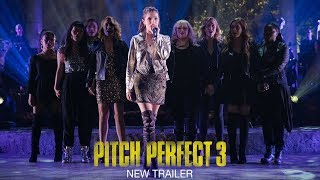 pitch perfect 3 official trailer 2 hd